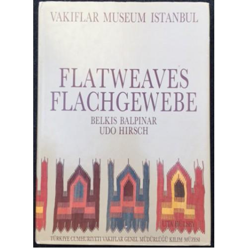 Flatweaves of the Vakiflar Museum, Istanbul