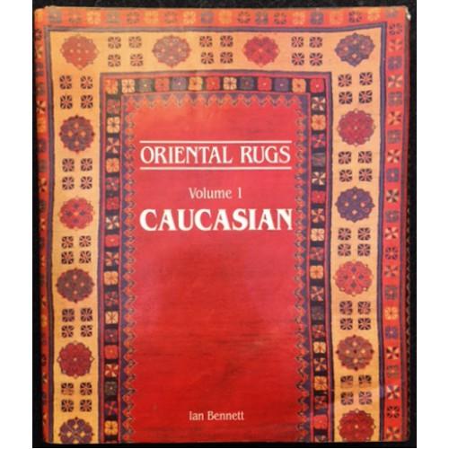 Oriental Rugs: Volume 1: Caucasian