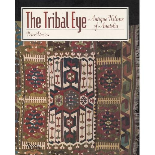 The Tribal Eye: Antique Kilims of Anatolia