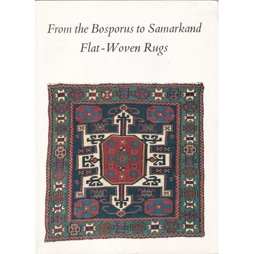 From the Bosporus to Samarkand: Flat-Woven Rugs