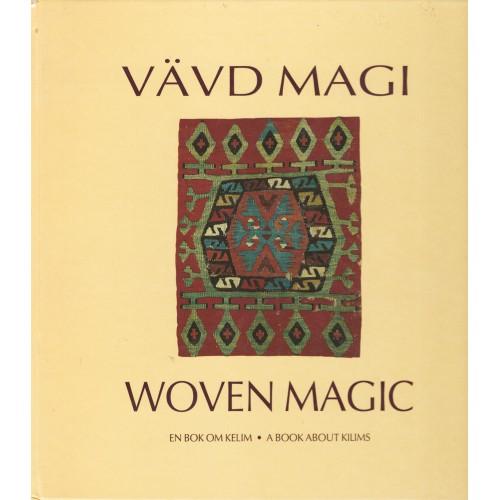 Vavd magi Woven magic