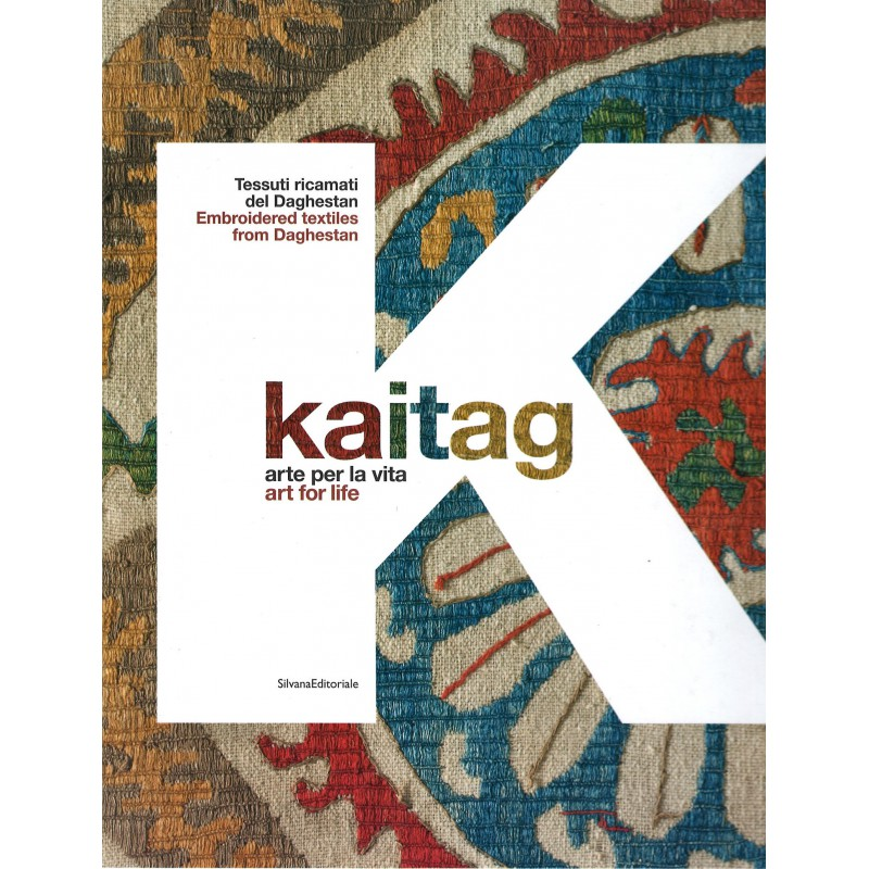 Kaitag: Art For Life, Embroidered Textiles from Daghestan