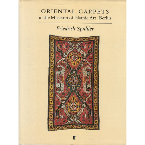 Oriental Carpets in the Museum of Islamic Art, Berlin
