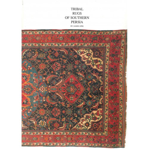 TRIBAL RUGS OF SOUTHERN PERSIA