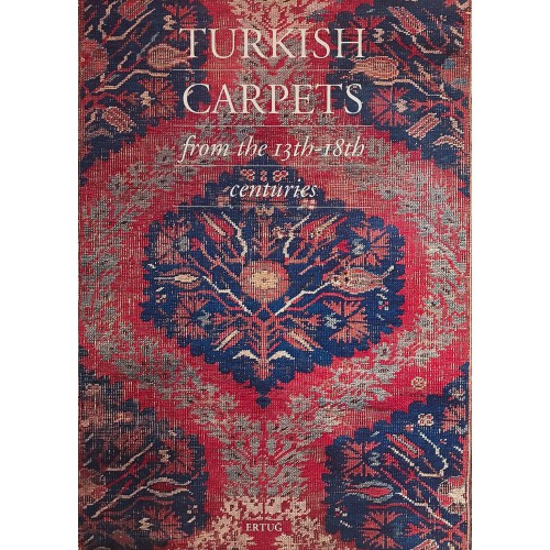 Turkish carpets from the 13th - 18th centuries