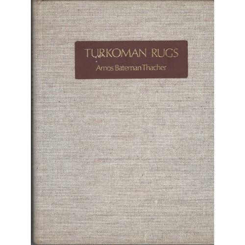Turkoman Rugs Amos Bateman Thacher