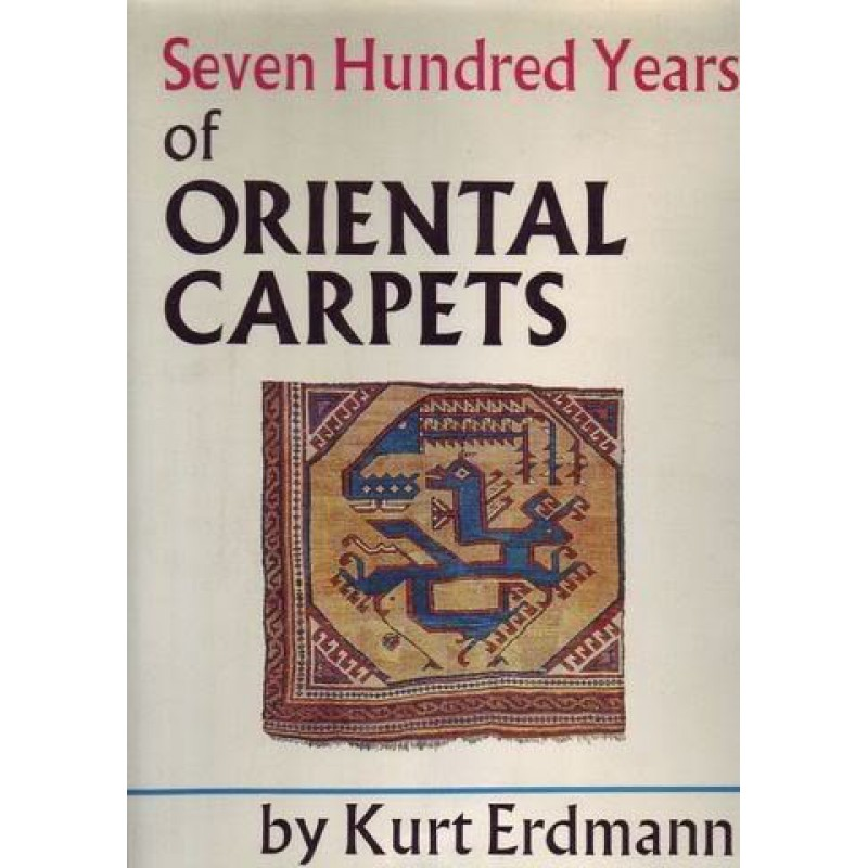 Seven Hundred Years of Oriental Carpets